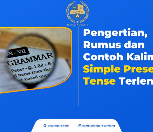 Pengertian, Rumus dan Contoh Kalimat Simple Present Tense Terlengkap desainggris.com