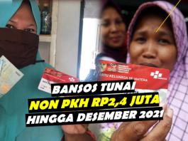Bansos Tunai non PKH Rp2,4 Juta desainggris.com hingga 2021